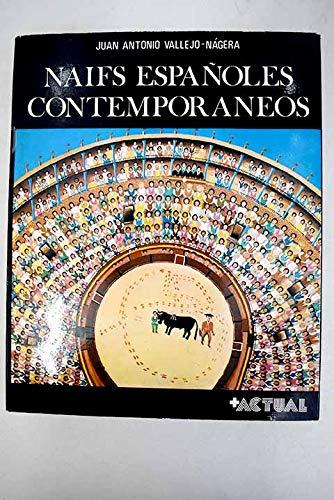 9788440091994: Naifs españoles contemporáneos (Colección Más arte ; 1) (Spanish Edition)