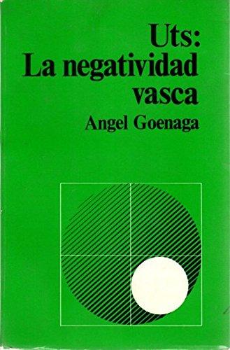 9788440092137: Uts, ia negatividad vasca (Serie Lengua) (Spanish Edition)