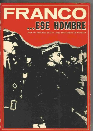 Franco . ese hombre: (1892-1965) (Spanish Edition): Sanchez Silva, Jose