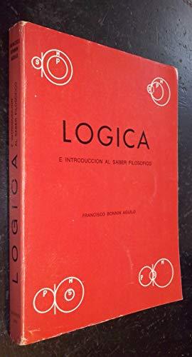 9788440099174: Logica e introducción al saber filosofíco