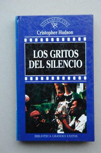 9788440200068: Los gritos del silencio / Christopher Hudson