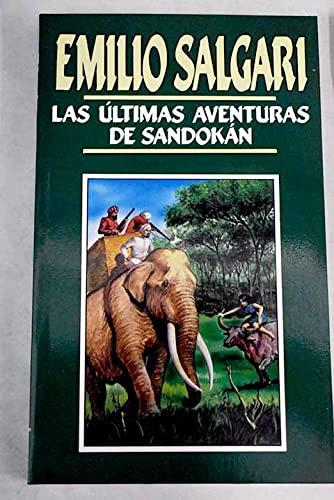9788440200419: Las Ultimas Aventuras De Sandokan