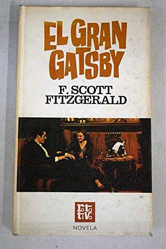 El Gran Gatsby: Fitzgerald, F. Scott
