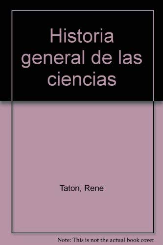 HISTORIA GENERAL DE LAS CIENCIAS. Vol 3.: RENE TATON -
