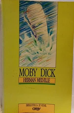 9788440202758: Moby Dick, la ballena blanca / Herman Melville ; [traducción de Guillermo López Hipplkis]
