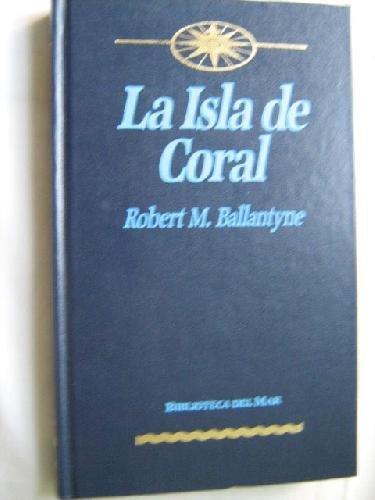 9788440206398: La Isla De Coral