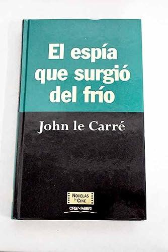 Imagen de archivo de El espía que surgió del frío a la venta por Librería Albatros