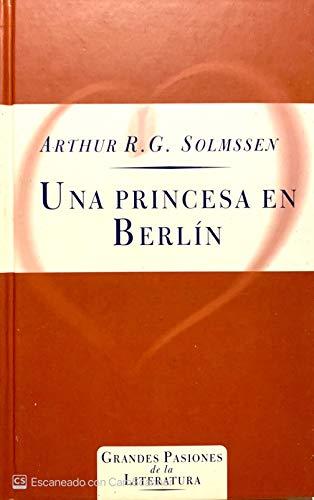 9788440221360: Una princesa en Berlín