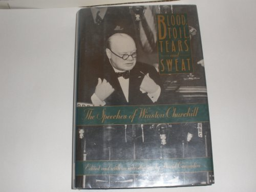 9788440274090: BLOOD, TOIL, TEARS, and SWEAT: The Speeches of Winston Churchill 1st American edition by Winston S. Churchill (1989) Hardcover