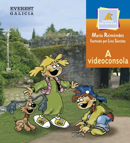 9788440309242: A videoconsola (Montaña encantada / Coñecer Galicia)