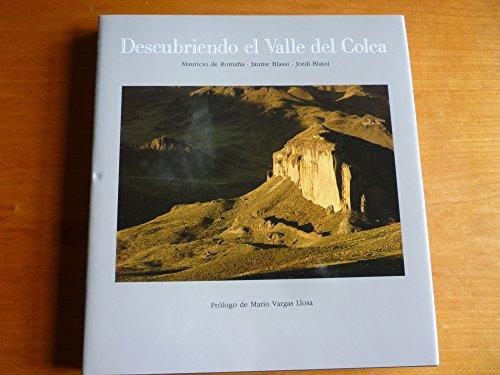 Descubriendo El Valle Del Colca. Discovering the Colca Valley.: De Romana, Mauricio; Blassi, Jaume;...