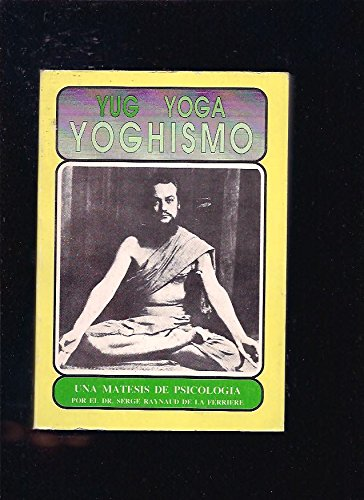 9788440416988: Yug Yoga Yoghismo (Spanish Edition)