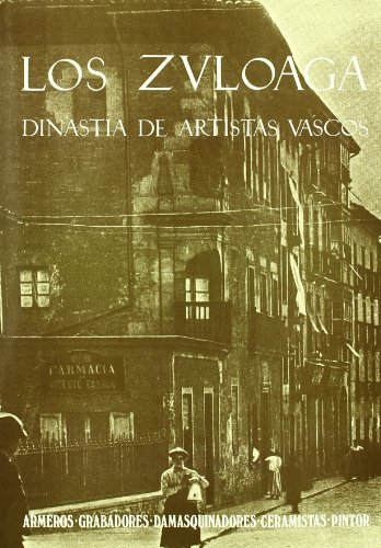 9788440423122: Los Zuloaga: Dinastia de artistas vascos (Spanish Edition)