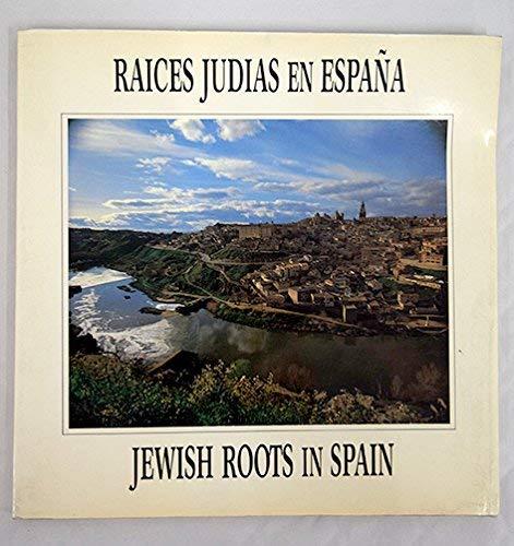 Jewish Roots in Spain / Raices Judias En Espana ,Text in English & Spanish. After Jews ...
