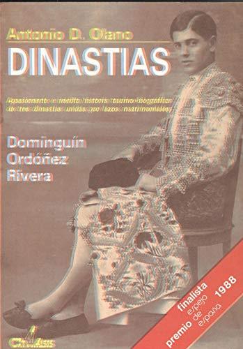 9788440423924: DINASTIAS DOMINGUIN - ORDOÑEZ - RIVERA