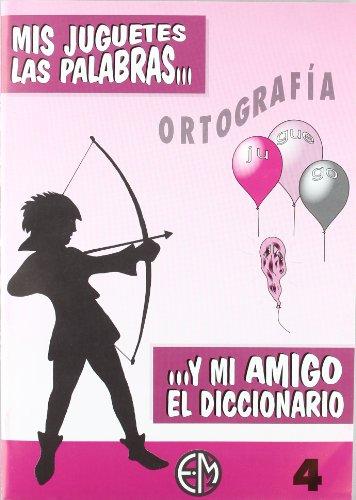 9788440428103: Mis Juguetes, Las Palabras Y Mi Amigo El Diccionario : 4