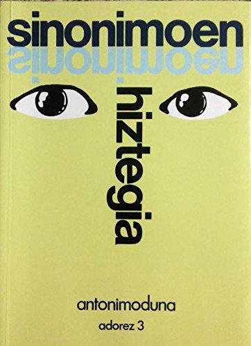 9788440433770: Sinonimoen hiztegia: Antonimoduna (Adorez)