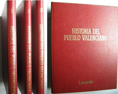HISTORIA DEL PUEBLO VALENCIANO - 3 TOMOS