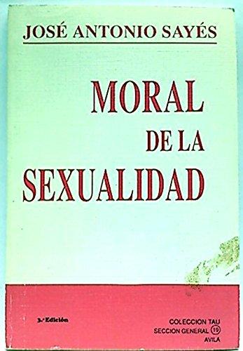 9788440438263: MORAL DE LA SEXUALIDAD