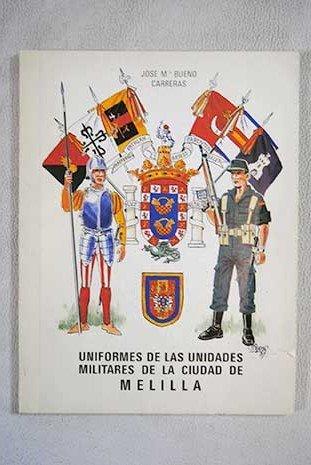 9788440444677: Uniformes de las unidades militares de la ciudad de Melilla