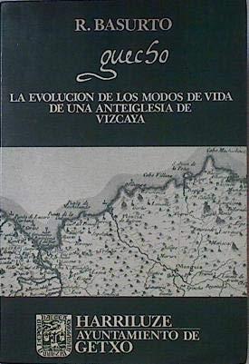 Guecho: evolución de los modos de vida: Basurto Larrañaga, Roman