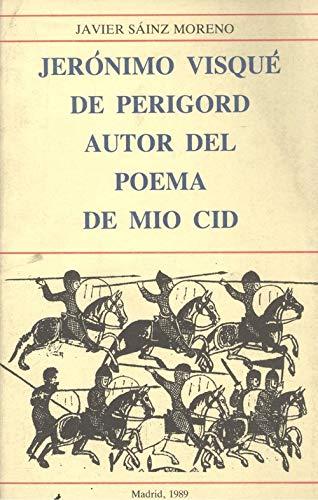 9788440446992: Jerónimo Visqué de Perigord, autor del Poema de mio Cid