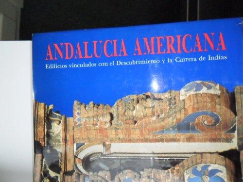 9788440448774: Andalucía americana : edificios relacionados con el Descubrimiento