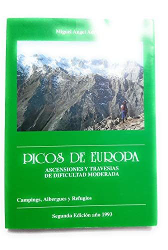9788440448903: Picos de Europa : (ascensiones y travesias de dificultad moderada)