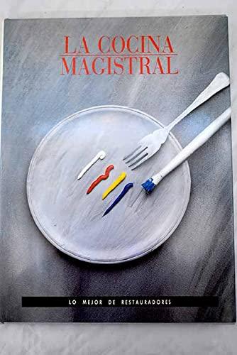 9788440449467: La cocina magistral
