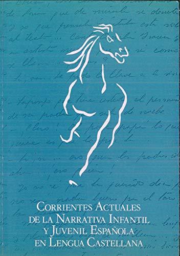 9788440465474: Corrientes actuales de la literatura infantil y juvenil española