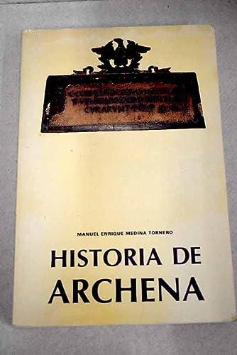 Imagen de archivo de Historia de Archena De los primeros pobladores al siglo XIX. Vol. I. a la venta por Librería Pérez Galdós - El Galeón