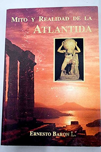 Mito y realidad de la atlantida: Ernesto Baron Ligeron