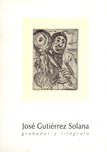 Jose� Gutie�rrez Solana, grabador y lito�grafo (Spanish Edition) Gutie&...
