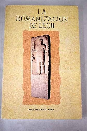 LA ROMANIZACION DE LEON.: RABANAL ALONSO, MANUEL