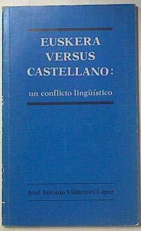9788440482792: Euskera versus castellano: un conflicto linguistico