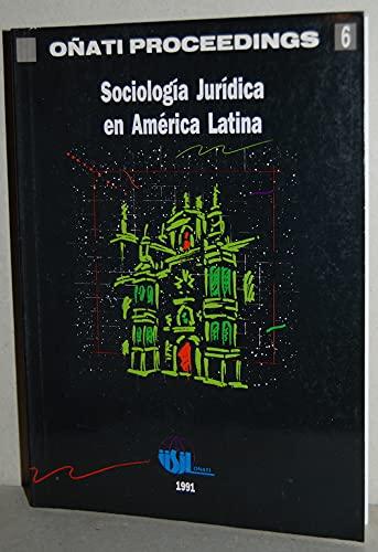 Sociologia juridica en America Latina (Onati proceedings): n/a