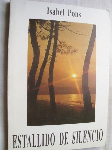 9788440498199: ESTALLIDO DE SILENCIO [Tapa dura] by PONS, Isabel
