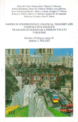 Papers In Jurisprudence, Political Thought and Comparative: Glenn H. Utter,