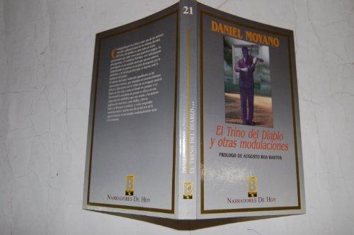 El trino del diablo y otras modulaciones. Prólogo de Augusto: MOYANO, Daniel