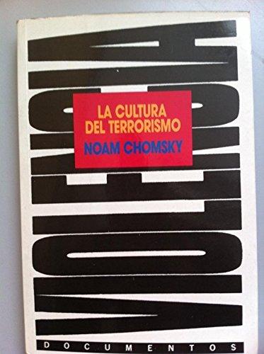 9788440602466: Cultura del Terrorismo, La (Spanish Edition)