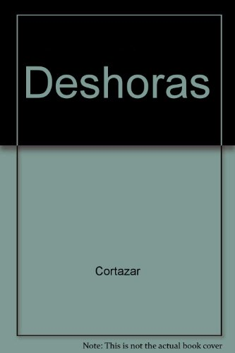 Deshoras (Spanish Edition): Julio Cortazar