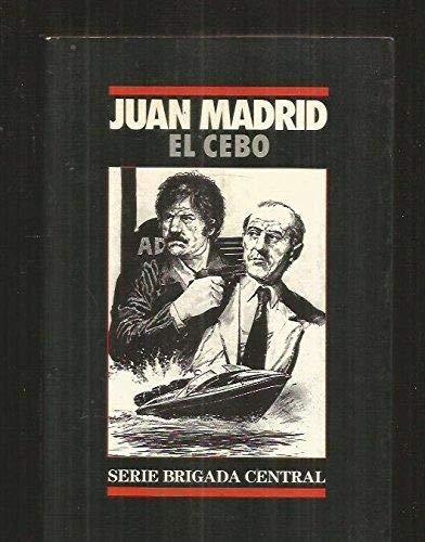 9788440609700: El cebo (Serie Brigada central) (Spanish Edition)