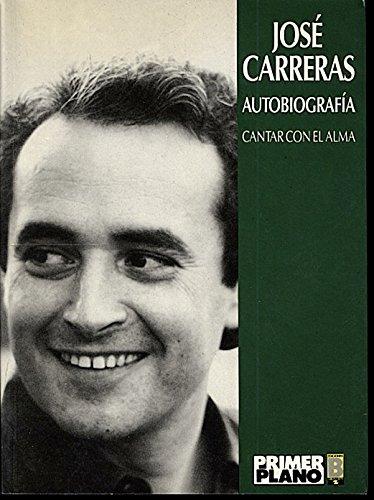 9788440609861: Cantar Con El Alma - Autobiografia (Primer plano) (Spanish Edition)