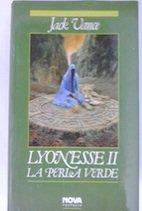 LYONESSE II : LA PERLA VERDE.: VANCE, JACK.