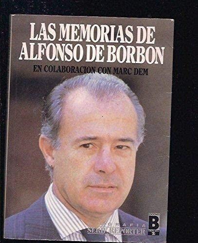 9788440612915: Memorias De Alfonso De Borbon, Las
