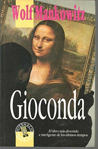 La Gioconda (9788440614148) by Wolf Mankowitz