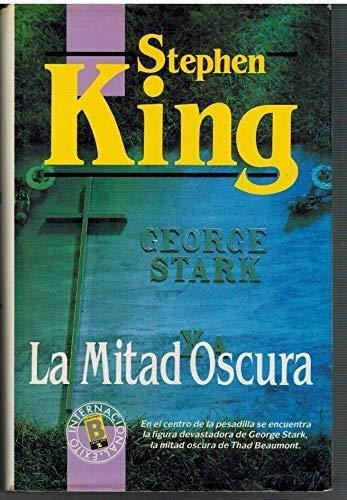 9788440614346: La Mitad Oscura