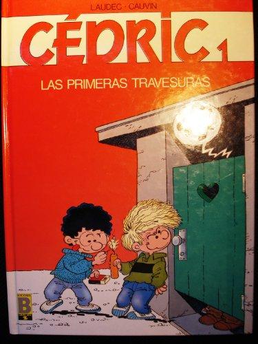 9788440616180: CÉDRIC 1. LAS PRIMERAS TRAVESURAS