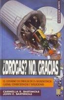 DROGAS? NO, GRACIAS: Carmella R. Bartimole - John E. Bartimole