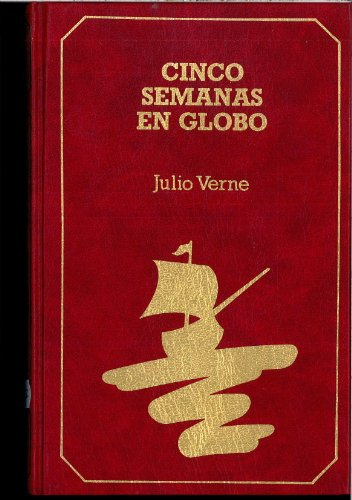 9788440619501: Cinco Semanas En Globo (Spanish Edition)